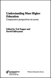 Understanding Mass Higher Education by David Palfreyman