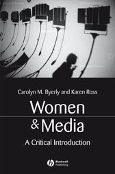 Women and Media by Carolyn M. Byerly