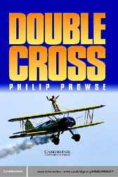 Double Cross by Philip Prowse