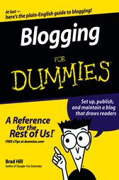 Blogging For Dummies by Brad Hill
