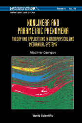 Nonlinear And Parametric Phenomena by Vladimir Damgov