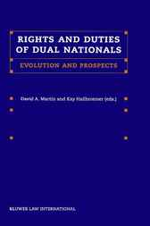 Rights and duties of dual nationals by D.A. Martin