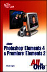 Adobe Photoshop Elements 4 and Premiere Elements 2 All in One, Adobe Reader by Chuck Engels