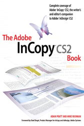 The Adobe InCopy CS2 Book by Adam Pratt