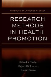Research Methods in Health Promotion by Richard A. Crosby