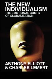 The New Individualism by Anthony Elliott