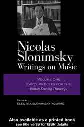 Nicolas Slonimsky Writings On Music  Vol 1