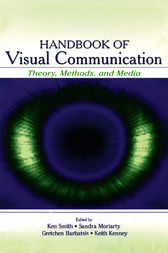 Handbook of Visual Communication by Kenneth L. Smith