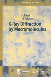 X-Ray Diffraction by Macromolecules by Nobutami Kasai