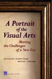 A Portrait of the Visual Arts by Kevin F. McCarthy