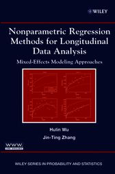 Nonparametric Regression Methods for Longitudinal Data Analysis by Hulin Wu