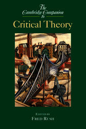 The Cambridge Companion to Critical Theory by Fred Rush