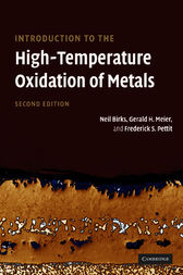 Introduction to the High Temperature Oxidation of Metals by Neil Birks