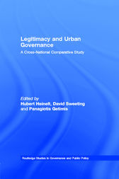 Legitimacy and Urban Governance by Hubert Heinelt