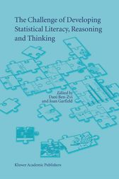 The Challenge of Developing Statistical Literacy, Reasoning and Thinking by Joan Garfield