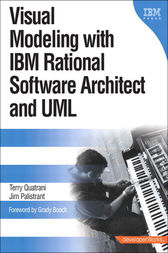 Visual Modeling with Rational Software Architect and UML by Terry Quatrani