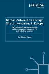 Korean Automotive Foreign Direct Investment in Europe by Jae Hoon Hyun