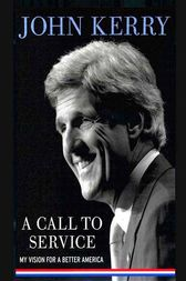A Call to Service by John Kerry