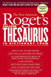 New American Roget's College Thesaurus in Dictionary Form (Revised &Updated) by Philip D. Morehead