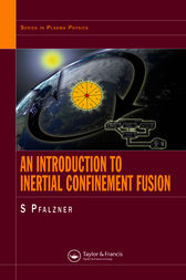 An Introduction to Inertial Confinement Fusion by Susanne Pfalzner