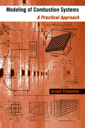 Modeling of Combustion Systems by Joseph Colannino