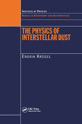 The Physics of Interstellar Dust by Endrik Krugel