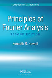 Principles of Fourier Analysis by Kenneth B. Howell