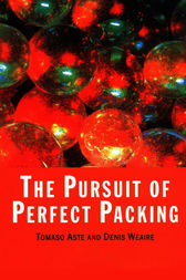 The Pursuit of Perfect Packing by Denis Weaire