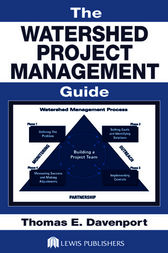 The Watershed Project Management Guide by Thomas E. Davenport