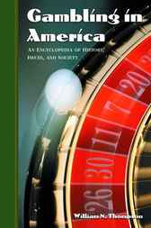 Gambling in America by William N. Thompson