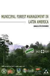 Municipal Forest Management in Latin America by Lyès Ferroukhi