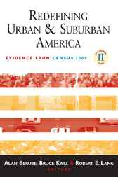 Redefining Urban and Suburban America by Alan Berube