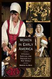 Women in Early America by Dorothy A. Mays
