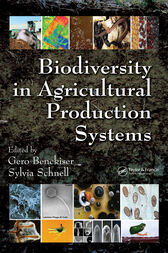 Biodiversity In Agricultural Production Systems by Gero Benckiser