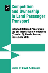 Competition & Ownership in Land Passenger Transport by David A Hensher