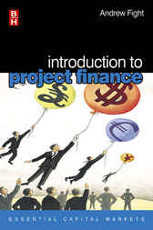 Introduction to Project Finance by Andrew Fight