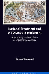 National Treatment and WTO Dispute Settlement by Gaetan Verhoosel
