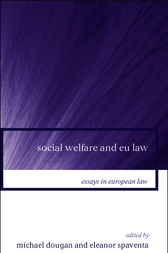 Social Welfare and EU Law by Michael Dougan