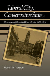 Liberal City, Conservative State by Robert William Thurston