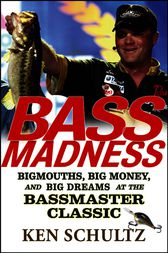 Bass Madness by Ken Schultz