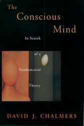 The Conscious Mind by David J. Chalmers