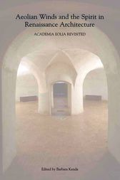 Aeolian Winds and the Spirit in Renaissance Architecture by Barbara Kenda