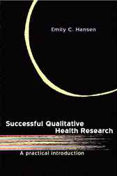 Successful Qualitative Health Research by Emily C. Hansen