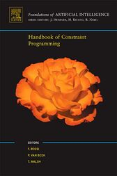 Handbook of Constraint Programming by Francesca Rossi