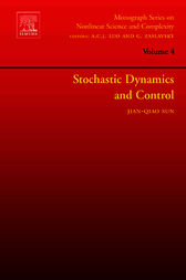 Stochastic Dynamics and Control by Jian-Qiao Sun