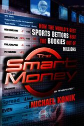 The Smart Money by Michael Konik
