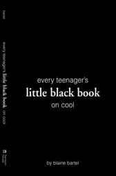 Little Black Book on Cool by Blaine Bartel
