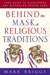 Behind the Mask of Religious Traditions
