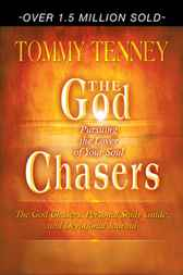 God Chasers Expanded Edition by Tommy Tenney