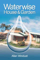 Waterwise House and Garden by Allan Windust